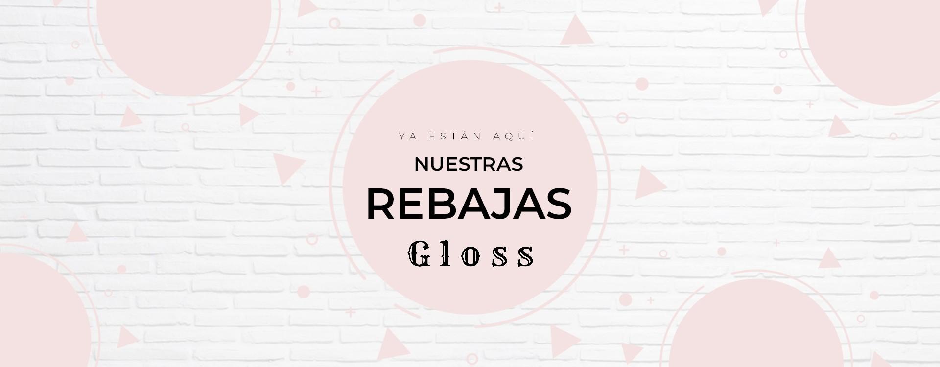 Rebajas en Gloss!!